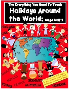 HOLIDAYS AROUND THE WORLD MEGA UNIT 1 (includes all Country Readers)