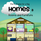 HOMES 3 (Rooms and Furniture) - Pre-K Theme for a Day