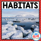 Habitats: Science, Literacy and Math Activities and Centers