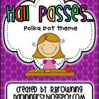 Hall Passes...Polka Dot Theme