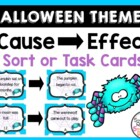 Halloween Cause and Effect Sort/Task Cards