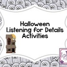 Halloween Listening For Details Activities