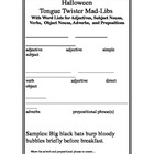 Halloween - Mad Lib -Tongue Twisters- Creative Writing