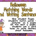 Halloween Matching Words to Pictures and Writing- Kindergarten