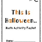Halloween Math Activity Packet (Common Core Aligned)