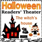 Halloween Reader's Theatre: The Witch's House