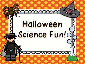 Halloween Science Fun!