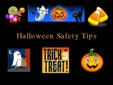 Halloween / Trick or Treat Safety Tips Power Point Lesson