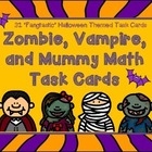 Halloween Zombie, Vampire, and Mummy Math Task Cards