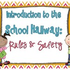 Hallway: Rules & Safety