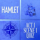 Hamlet Act I Scene I Reading Comprehension Quiz