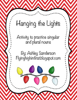 Hanging the Lights Plural nouns Activity