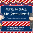 Happy Birthday, Mr. President! {President's Day Literacy A