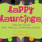 Happy Hauntings: A Halloween Themed Math, Literacy, and Wr