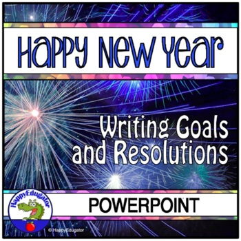 Happy New Year - Making Resolutions and Setting Goals