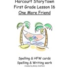 Harcourt StoryTown First Grade Lesson 16