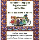 Harcourt Trophies Supplement: Here and There