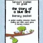 "Harcourt Trophies ""The Story of a Blue Bird"" Literacy Packet"