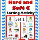 Hard & Soft C Sorting Activity plus Worksheets & Posters -