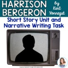 Harrison Bergeron by Kurt Vonnegut Unit