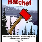 Hatchet   Prereading/Vocabulary/Short Answer Questions/Keys