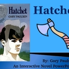 """Hatchet"", by Gary Paulsen, Interactive Novel PowerPoint"