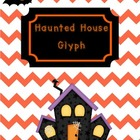 Haunted House Glyph