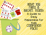 Have You Filled A Bucket Today Companion Pack!