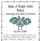 Have a Blast with Bats! - Literacy and Math Activities