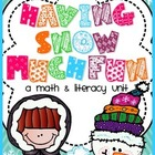 Having Snow Much Fun!: A Math and Literacy Unit for the Wi