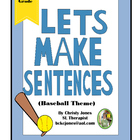 Making Sentences- A Baseball Themed Activity