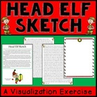 Head Elf Sketch:  Practicing Visualization While Reading -