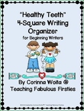 """Healthy Teeth"" 4-Square Writing Organizer *FREEBIE*"