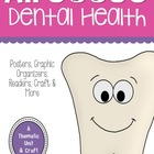 Healthy Teeth: A Dental Health Unit and Craft Pack