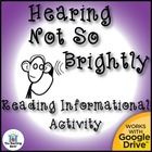 Hearing Loss Reading Informational Activity ~ CCSS Aligned!