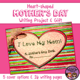 Heart-Shaped Mother's Day Writing Project and Gift