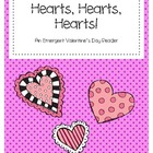 Hearts, Hearts, Hearts!  Emergent Reader Mini Book
