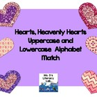 Hearts, Heavenly Hearts --Uppercase and Lowercase Alphabet Match