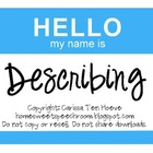 Hello My Name Is...Describing: An Activity for Speech and