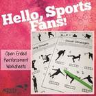 Hello, Sports Fans! Open-ended worksheets for reinforcement