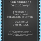 Hellooooo Democracy! Separation of Powers Lesson Plan