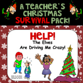 The Elves Are Driving Me Crazy A Teacher's Christmas Survi