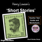 Henry Lawson:Short Stories - Teacher Text Guide & Worksheets