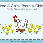 Here A Chick There A Chick Math, ELA, and Science Unit