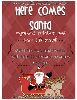 Here Comes Santa Expanded Notation and Base Ten Match