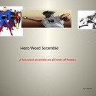 Hero Word Scramble