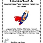 Heroes 2 More Literacy and Thinking Activities