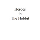 Heroism in The Hobbit