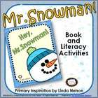 Hey, Mr. Snowman!: Read Aloud & Coordinating Literacy Cent