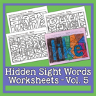 Hidden Sight Words Worksheets - Sing & Spell Vol. 5
